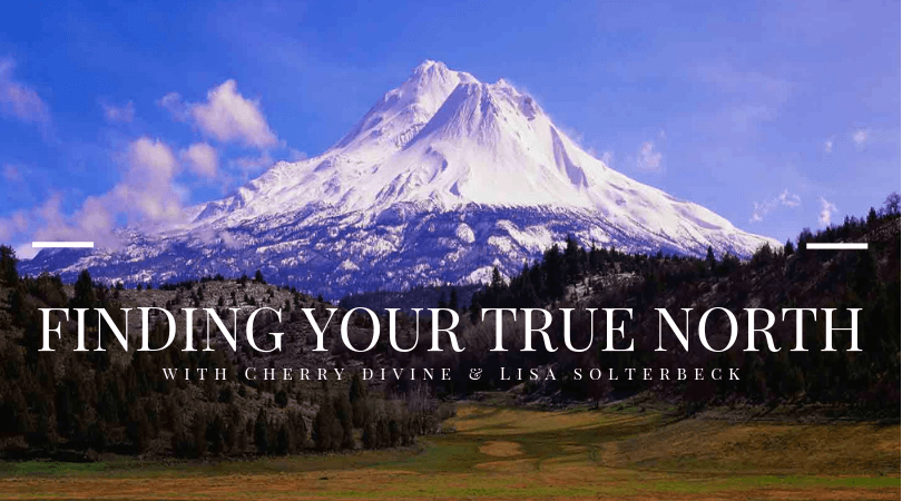 Finding Your True North – A Retreat