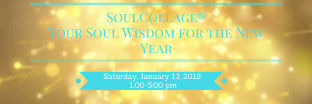 SoulCollage® ~ Your Soul Wisdom for the New Year