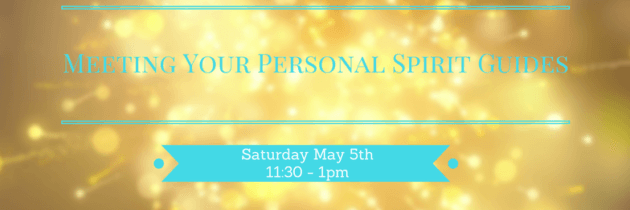 Meeting Your Personal Spirit Guides