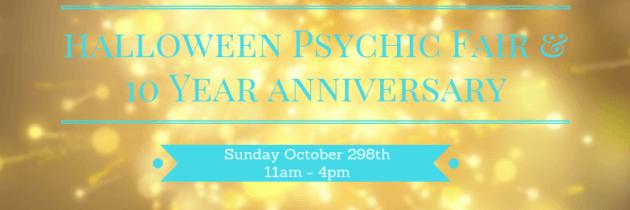 Halloween Psychic Fair & 10 Year Anniversary