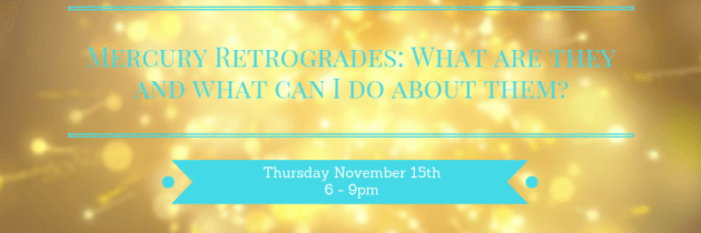 Mercury Retrogrades: What are they and what can I do about them?