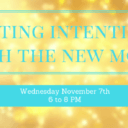 Setting Intentions with the New Moon