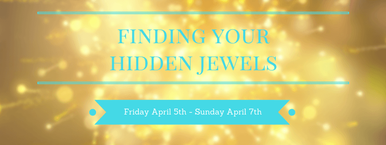 Finding Your Hidden Jewels Retreat