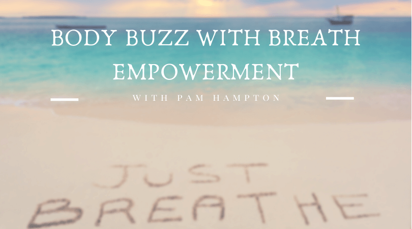 Body Buzz with Breath Empowerment